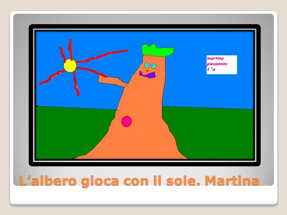 L'albero gioca con il sole. Martina