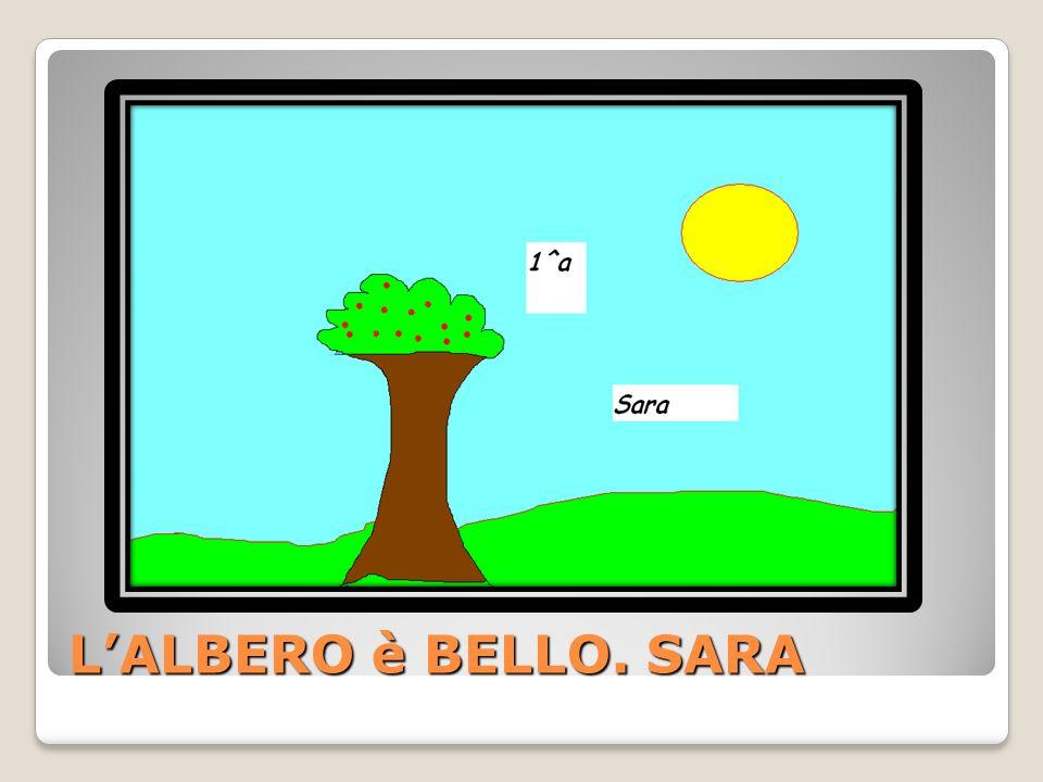 L'ALBERO è BELLO. SARA