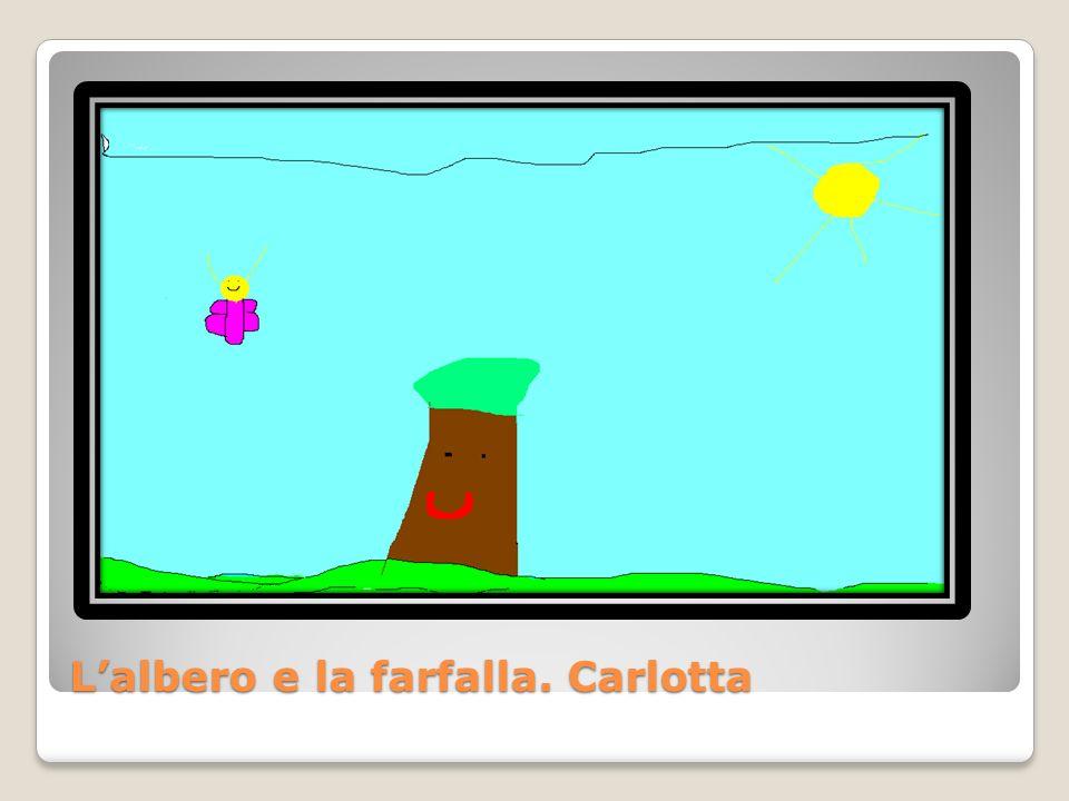L'albero e la farfalla. Carlotta