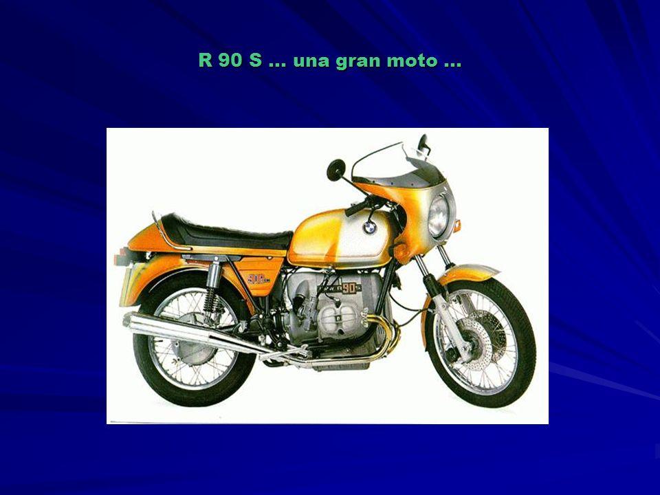 R 90 S … una gran moto …