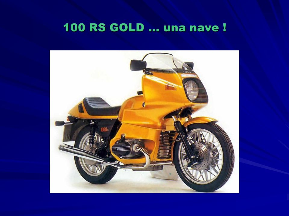 100 RS GOLD … una nave !