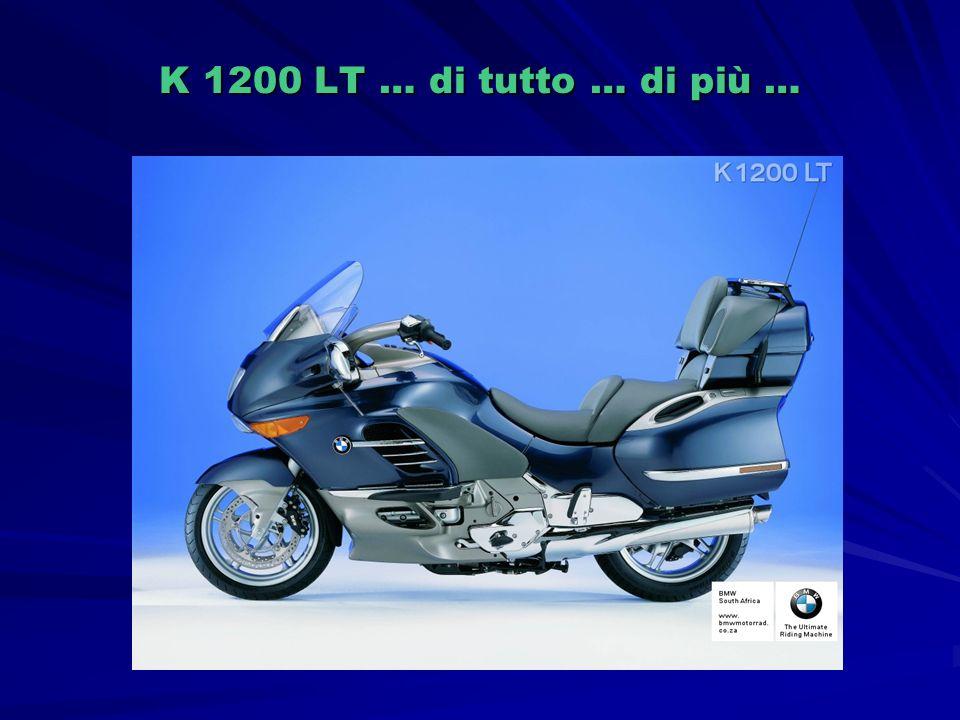 K 1200 LT … di tutto … di più …