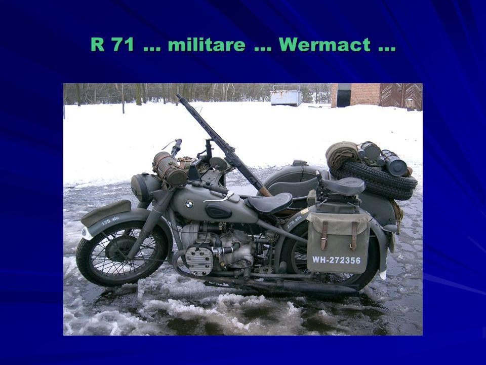 R 71 … militare … Wermact …