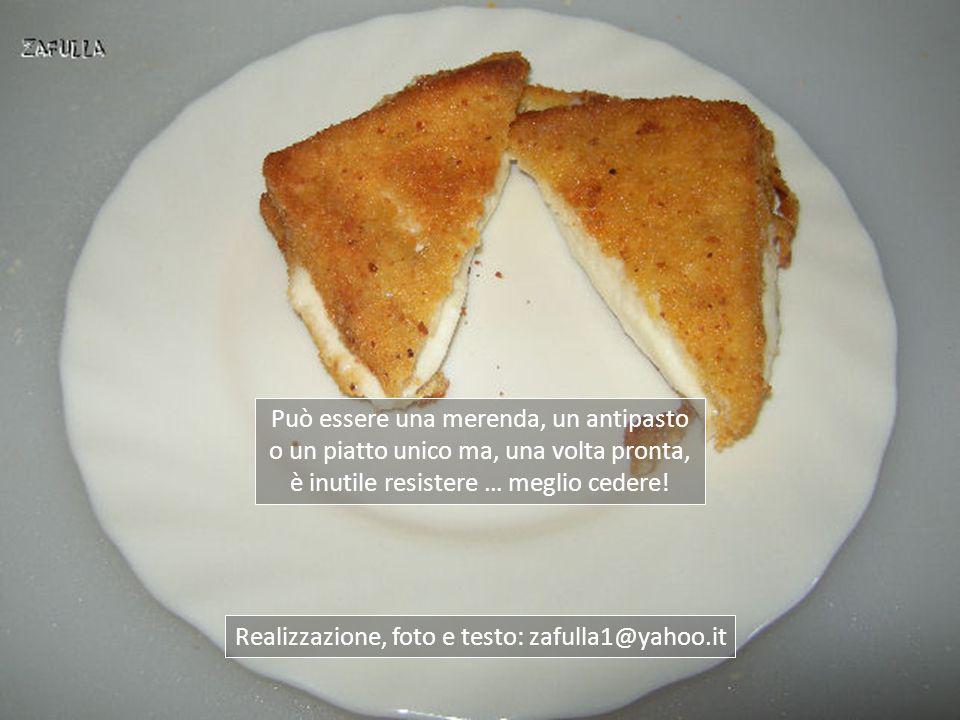 Può essere una merenda, un antipasto o un piatto unico ma, una volta pronta, è inutile resistere … meglio cedere!