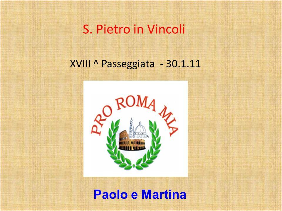 S. Pietro in Vincoli XVIII ^ Passeggiata - 30.1.11