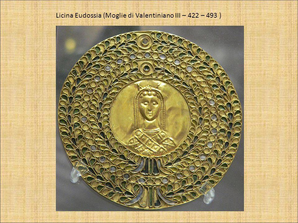 Licina Eudossia (Moglie di Valentiniano III – 422 – 493 )