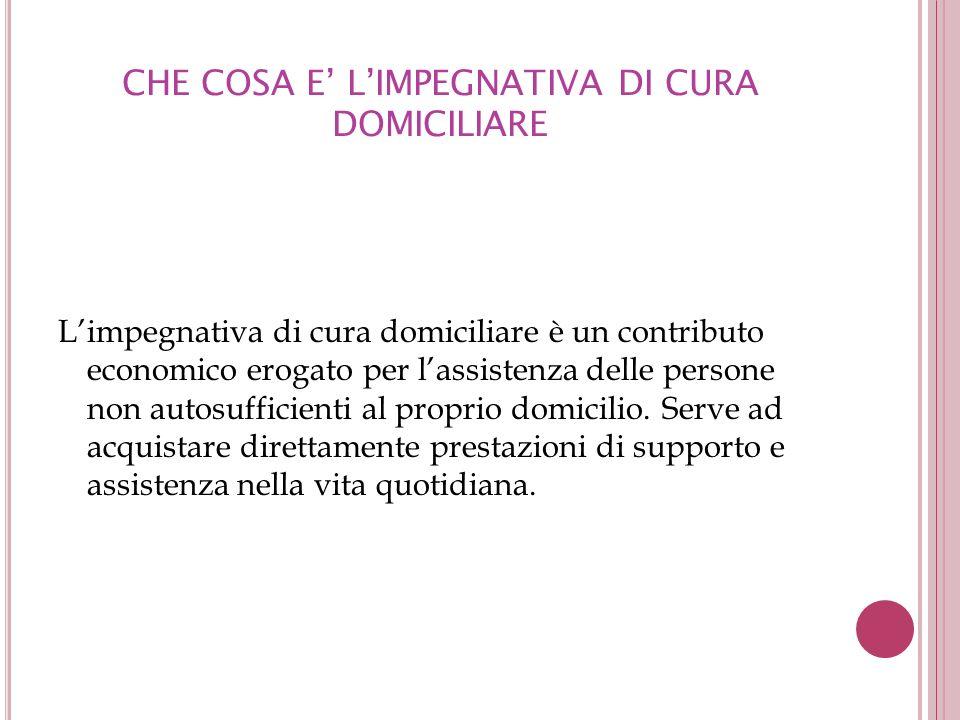 CHE COSA E' L'IMPEGNATIVA DI CURA DOMICILIARE