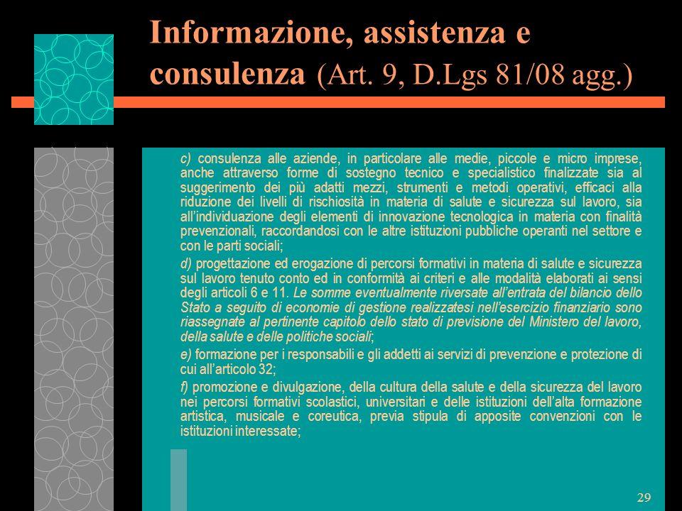 Informazione, assistenza e consulenza (Art. 9, D.Lgs 81/08 agg.)