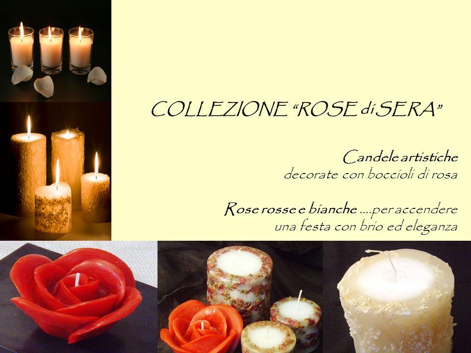 COLLEZIONE ROSE di SERA