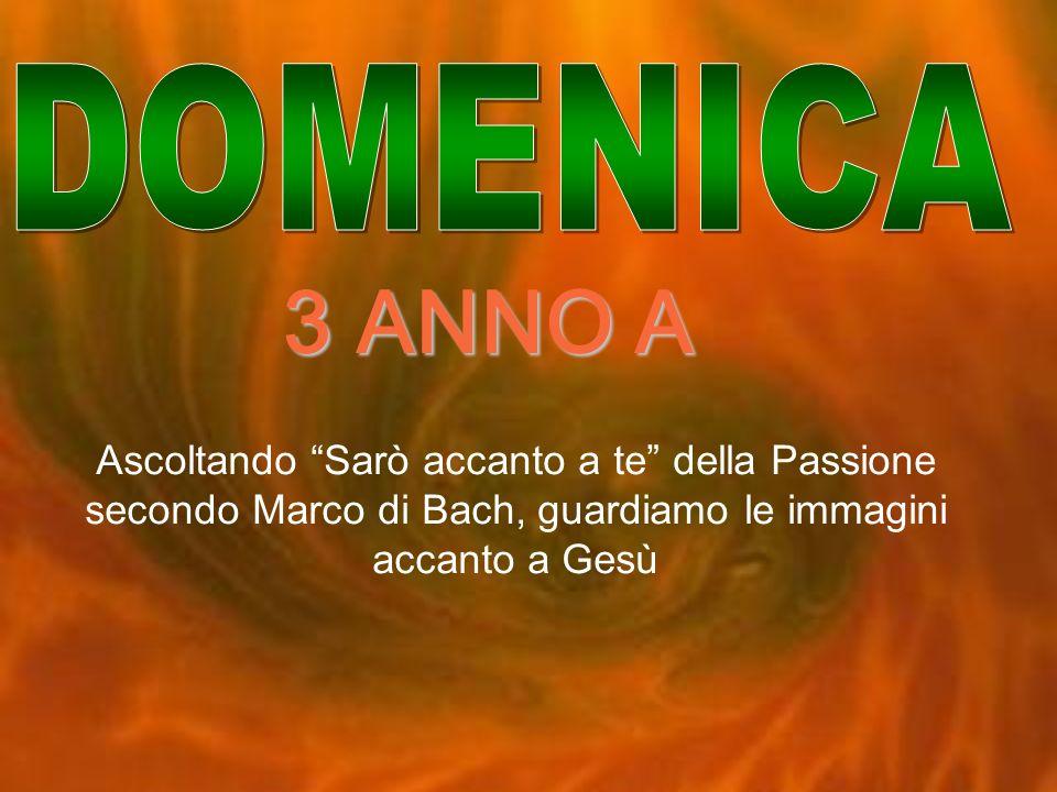 DOMENICA 3 ANNO A.