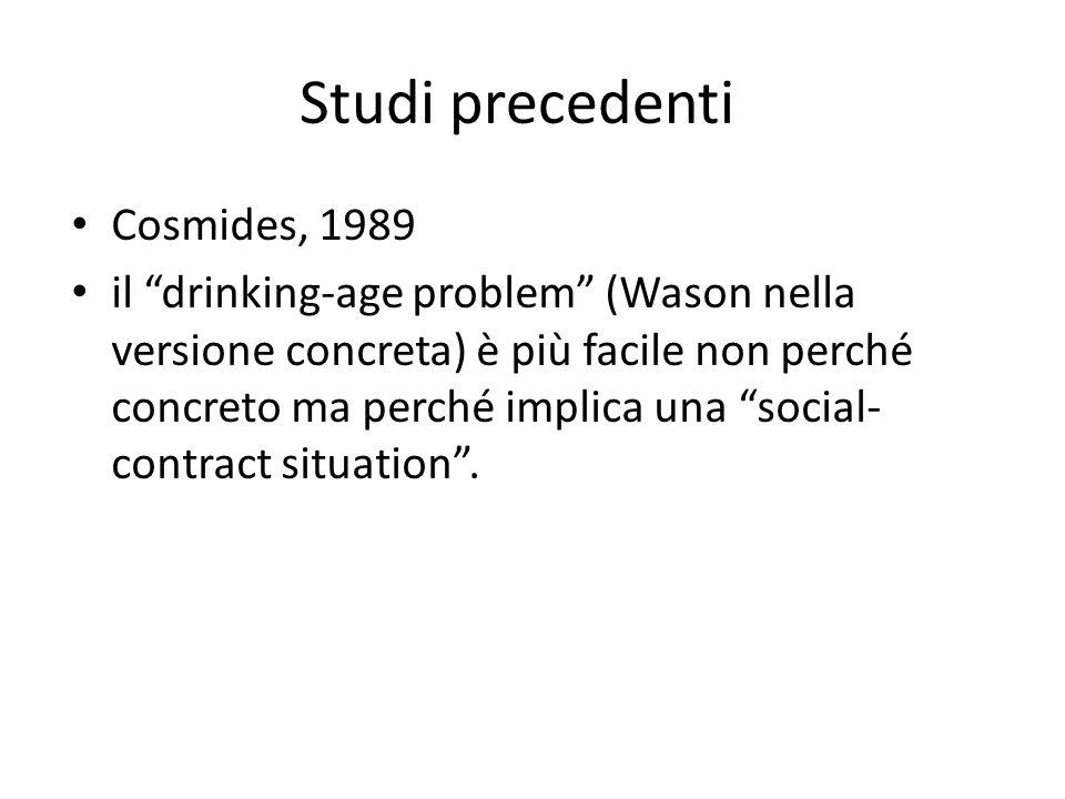 Studi precedenti Cosmides, 1989