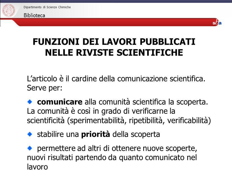 FUNZIONI DEI LAVORI PUBBLICATI NELLE RIVISTE SCIENTIFICHE