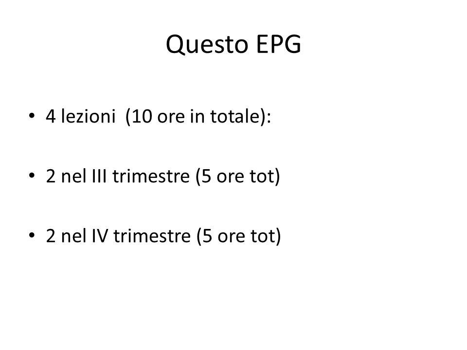 Questo EPG 4 lezioni (10 ore in totale):