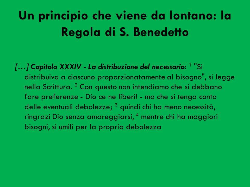 Un principio che viene da lontano: la Regola di S. Benedetto