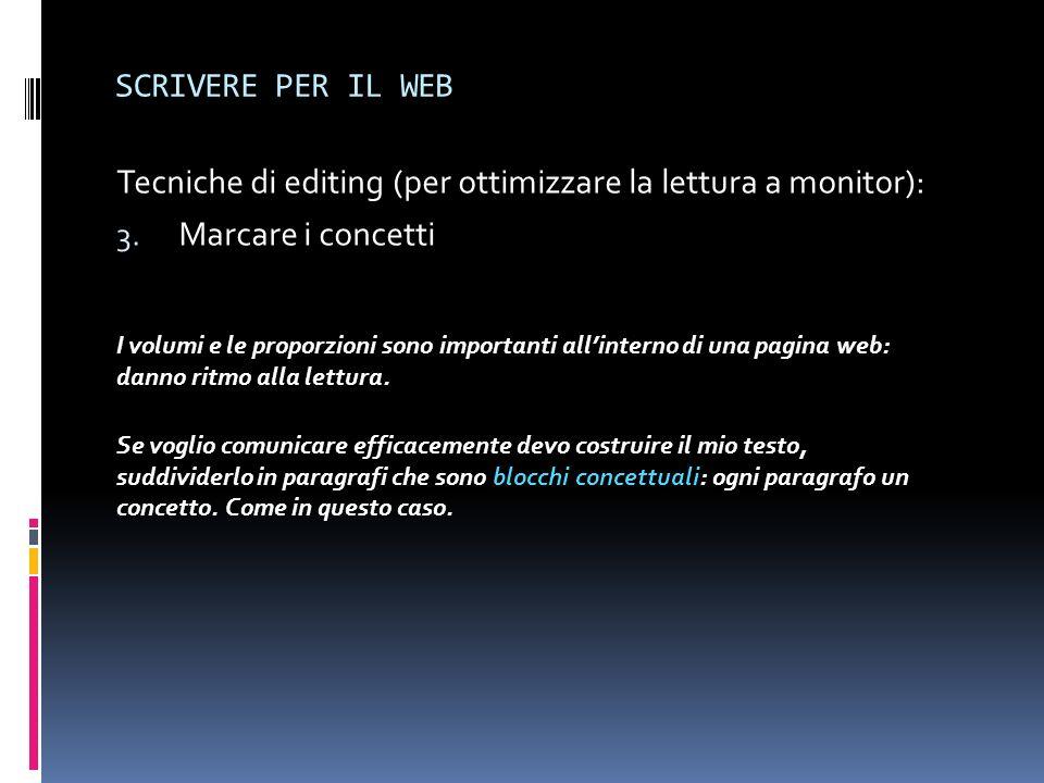 Tecniche di editing (per ottimizzare la lettura a monitor):