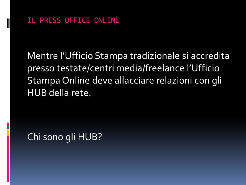 IL PRESS OFFICE ONLINE