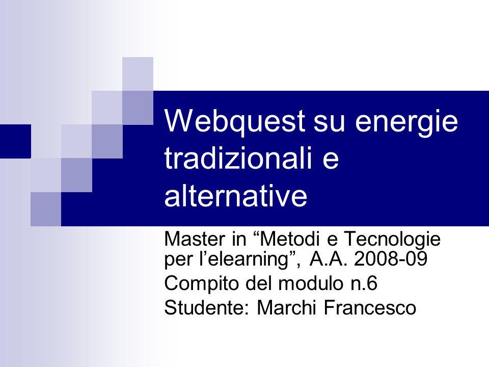 Webquest su energie tradizionali e alternative