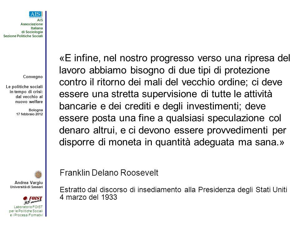 AIS Associazione. Italiana. di Sociologia. Sezione Politiche Sociali. Convegno. Le politiche sociali.