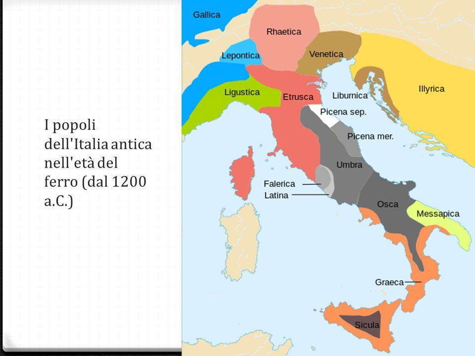 I popoli dell Italia antica nell età del ferro (dal 1200 a.C.)