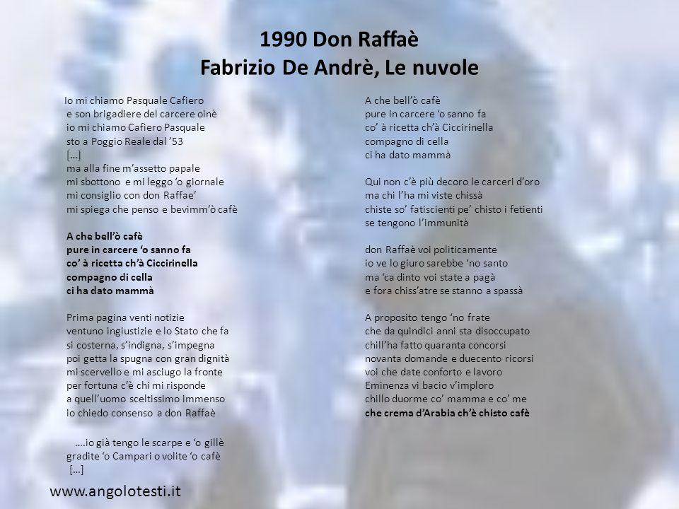 1990 Don Raffaè Fabrizio De Andrè, Le nuvole