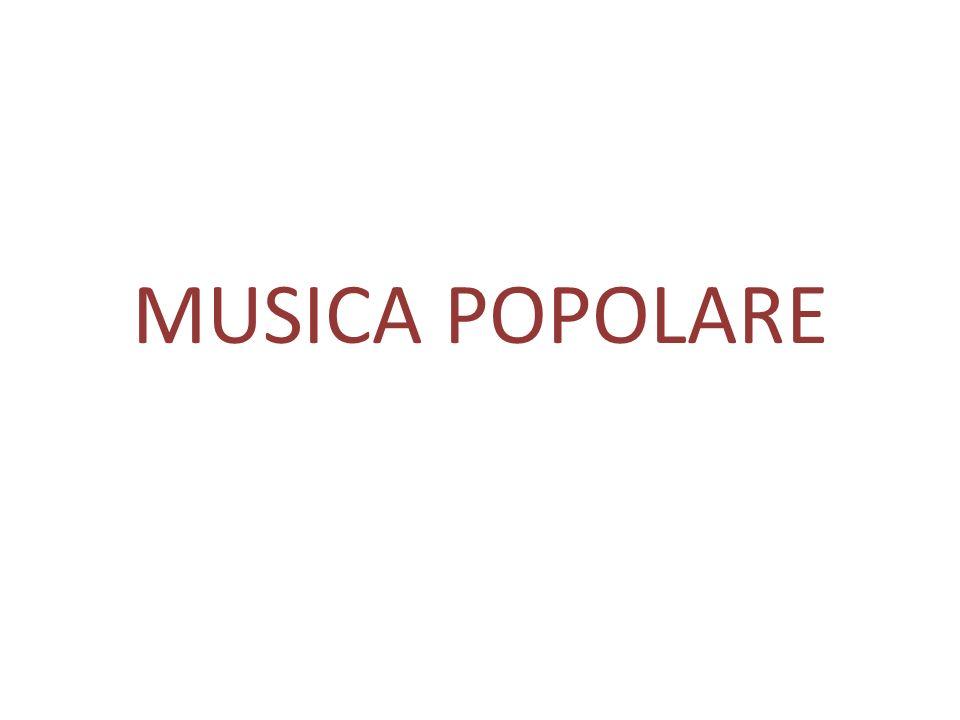 MUSICA POPOLARE