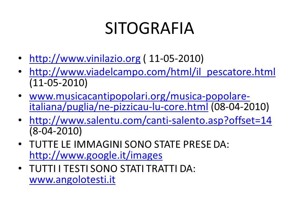 SITOGRAFIA http://www.vinilazio.org ( 11-05-2010)