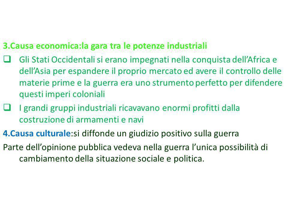 3.Causa economica:la gara tra le potenze industriali