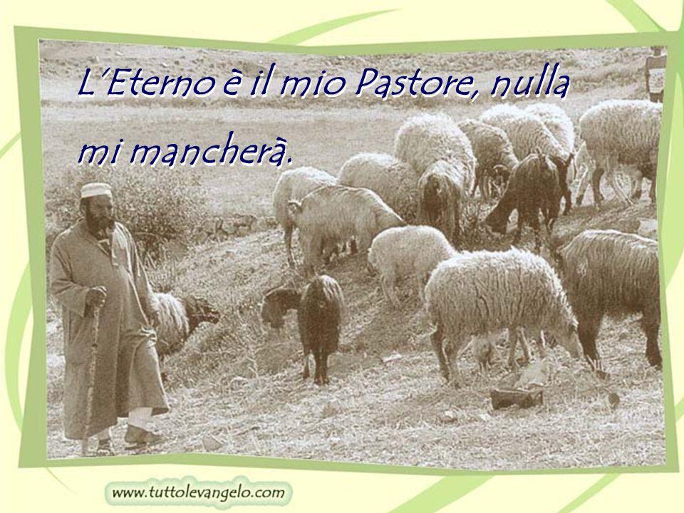 L'Eterno è il mio Pastore, nulla