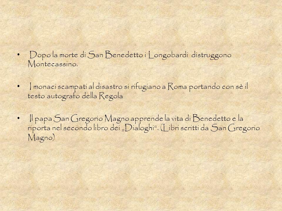 Dopo la morte di San Benedetto i Longobardi distruggono Montecassino.