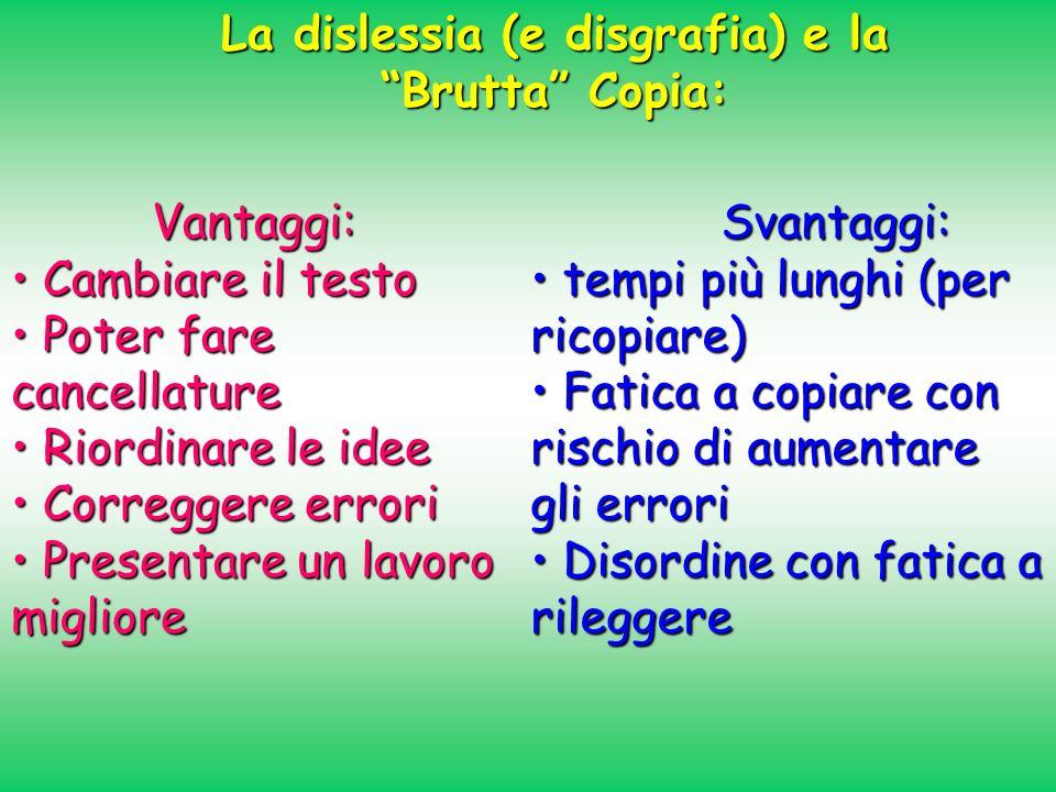 La dislessia (e disgrafia) e la