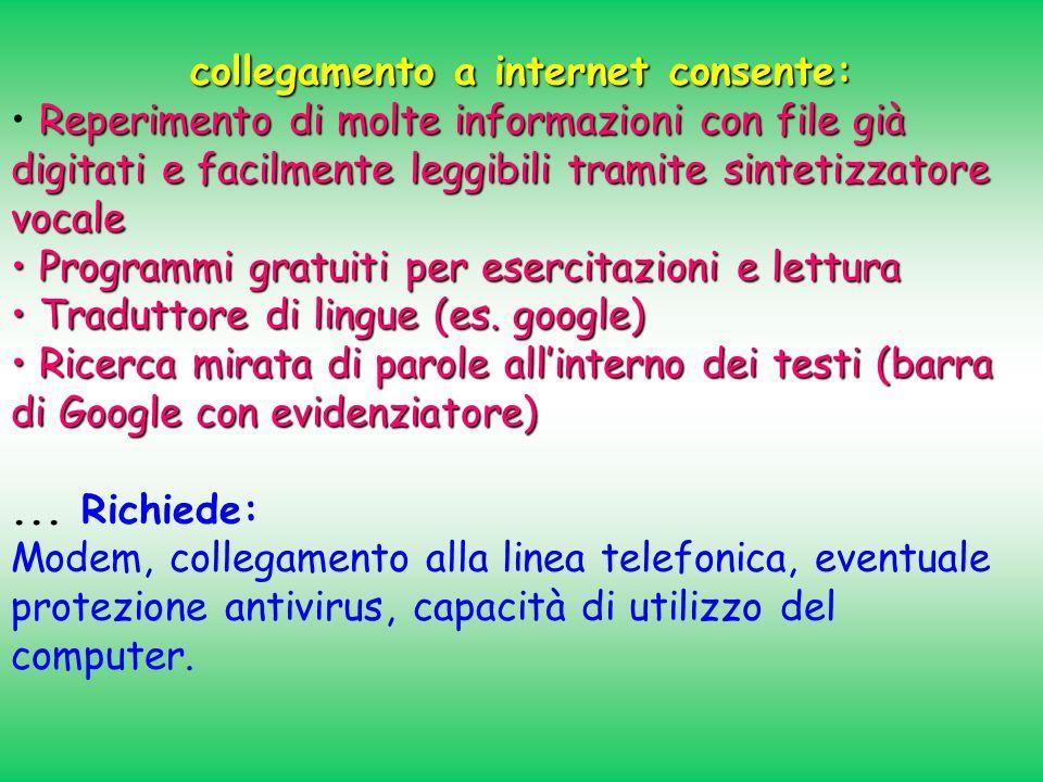 collegamento a internet consente: