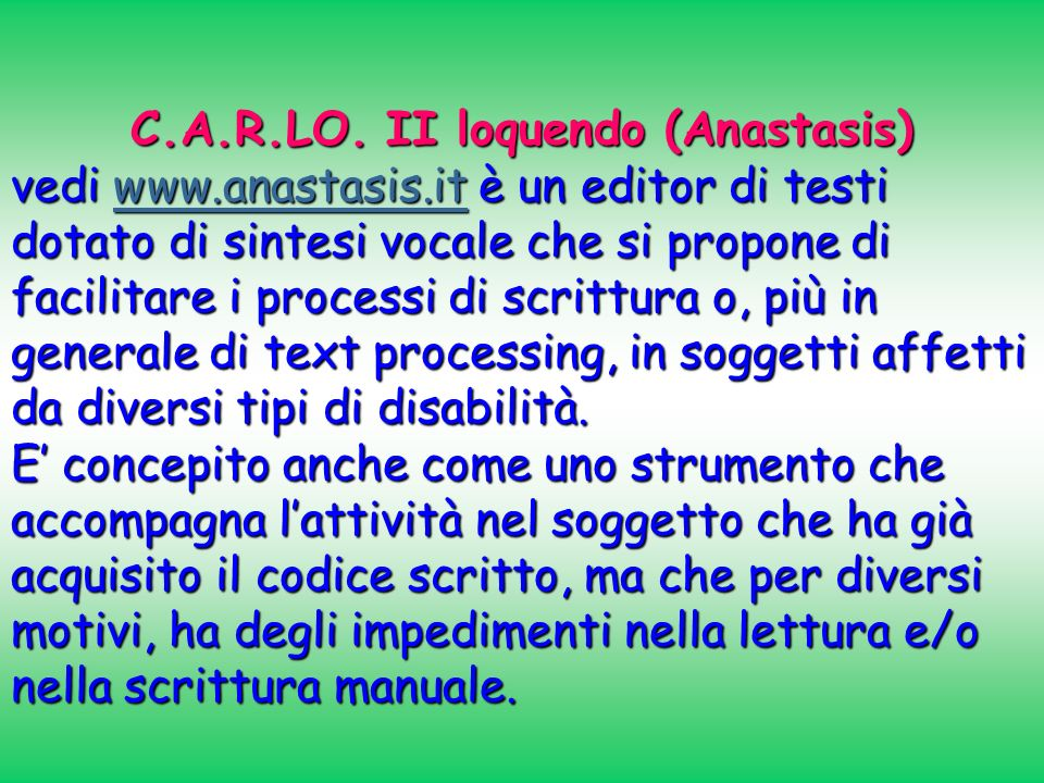 C.A.R.LO. II loquendo (Anastasis)