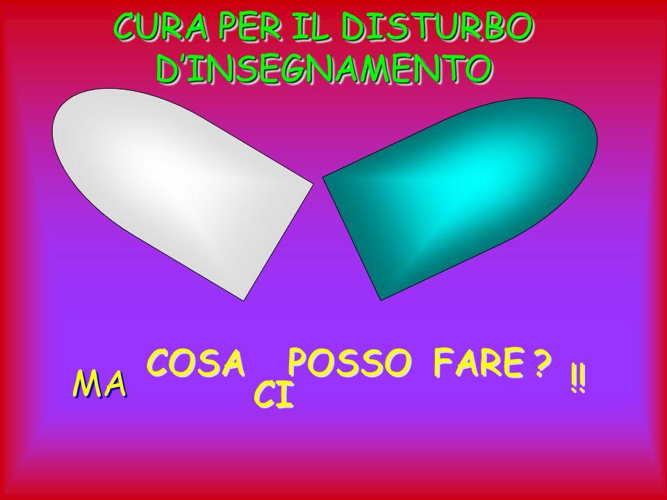 CURA PER IL DISTURBO D'INSEGNAMENTO