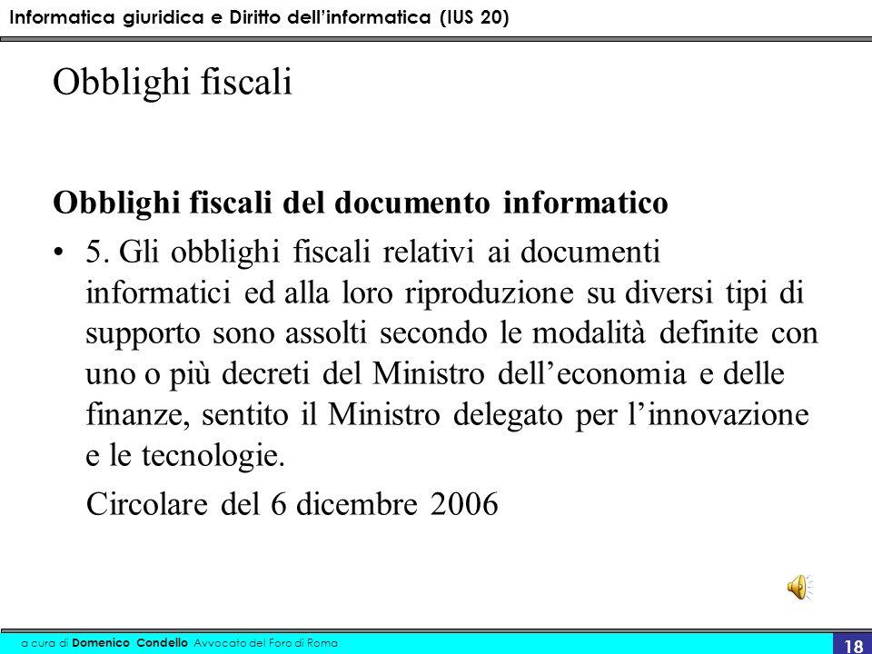 Obblighi fiscali Obblighi fiscali del documento informatico