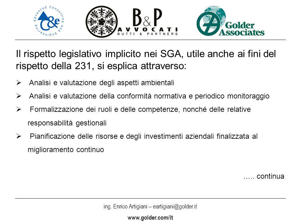 Il rispetto legislativo implicito nei SGA, utile anche ai fini del rispetto della 231, si esplica attraverso: