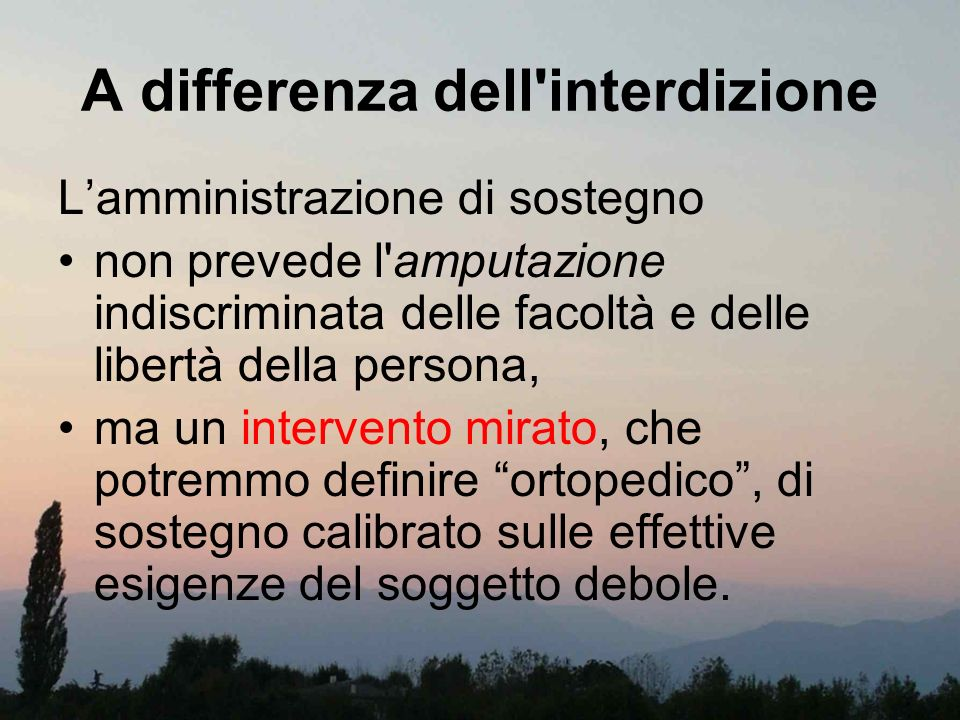 A differenza dell interdizione