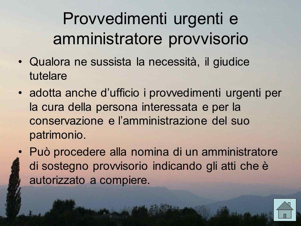 Provvedimenti urgenti e amministratore provvisorio
