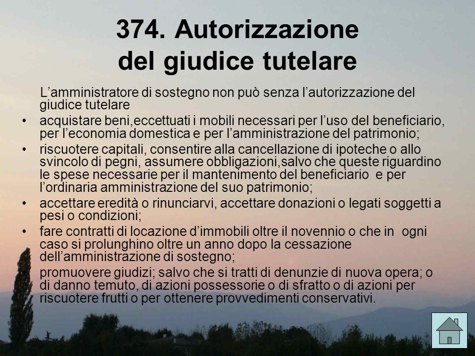 374. Autorizzazione del giudice tutelare