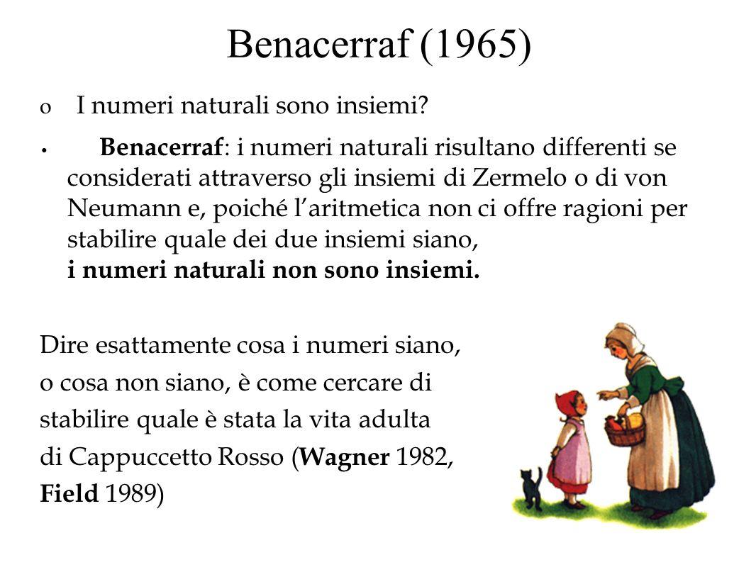 Benacerraf (1965) I numeri naturali sono insiemi