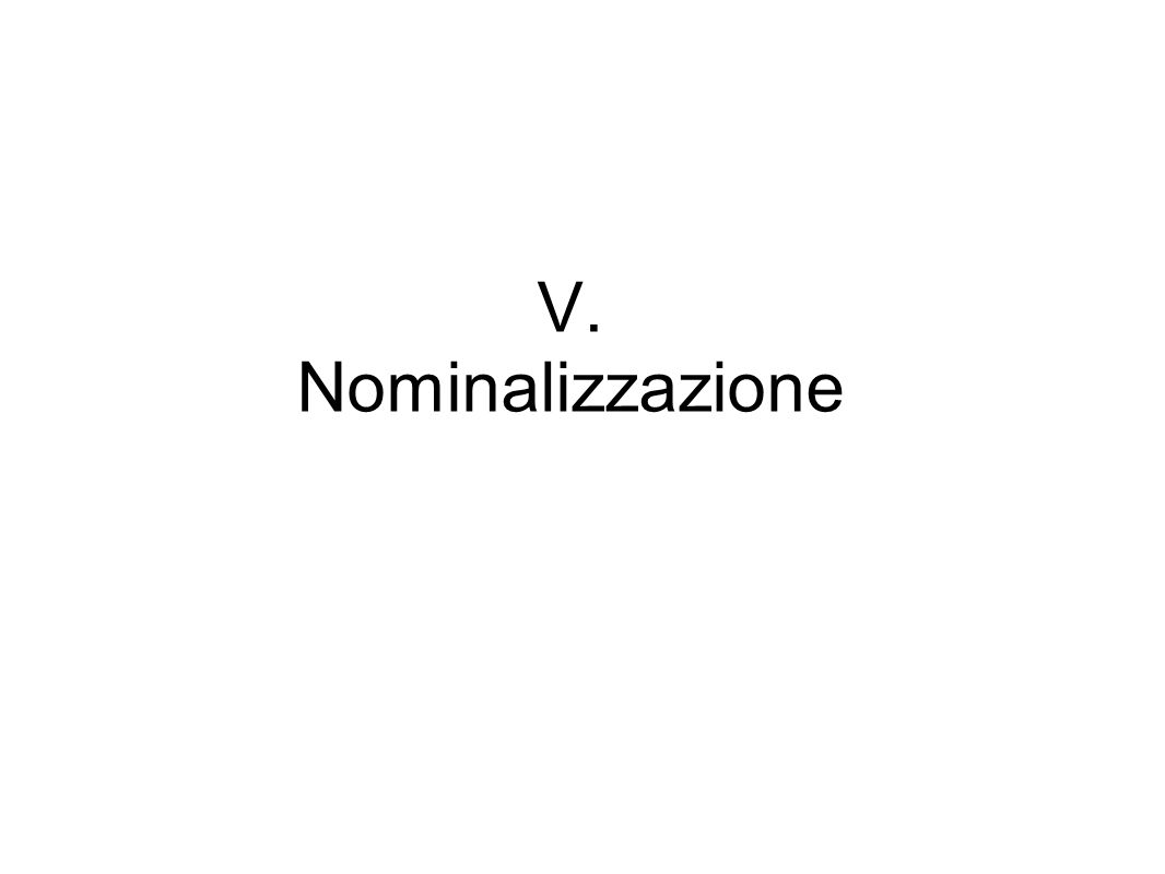 V. Nominalizzazione