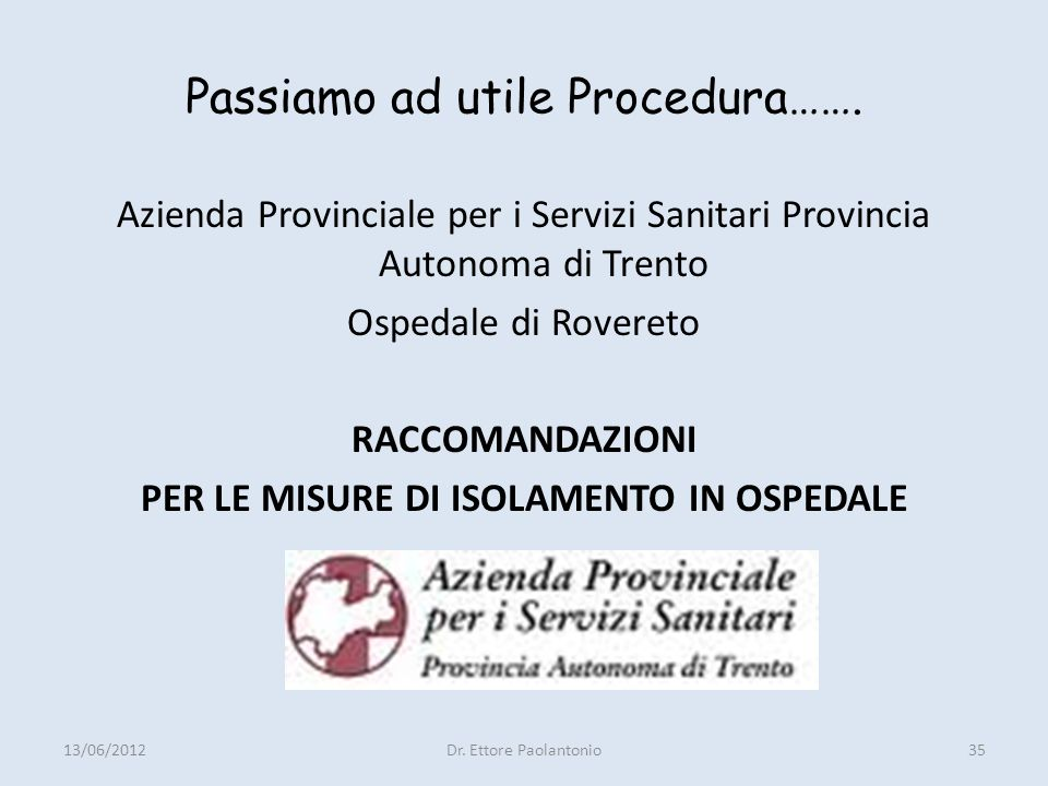 Passiamo ad utile Procedura…….