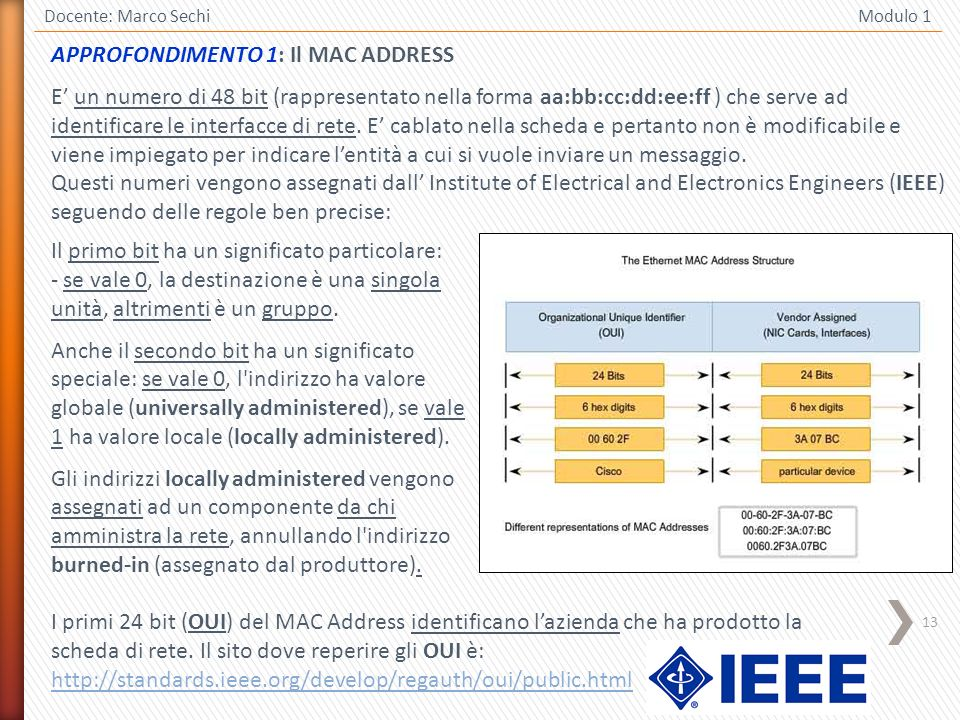 APPROFONDIMENTO 1: Il MAC ADDRESS