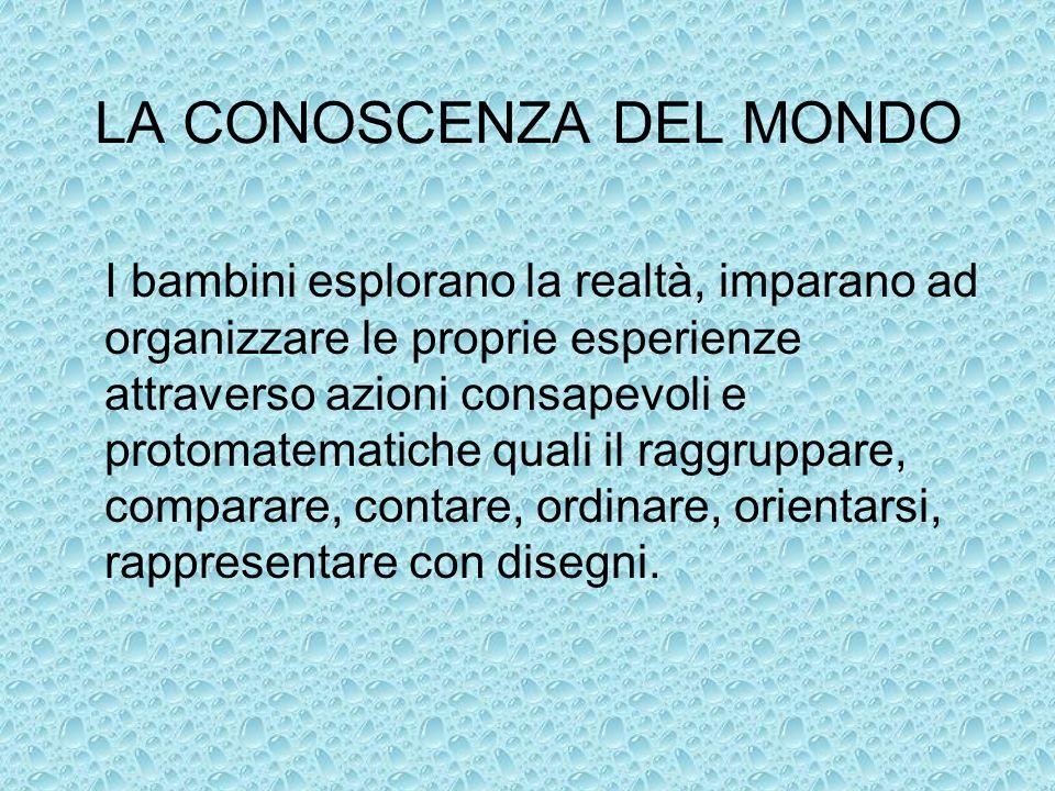 LA CONOSCENZA DEL MONDO