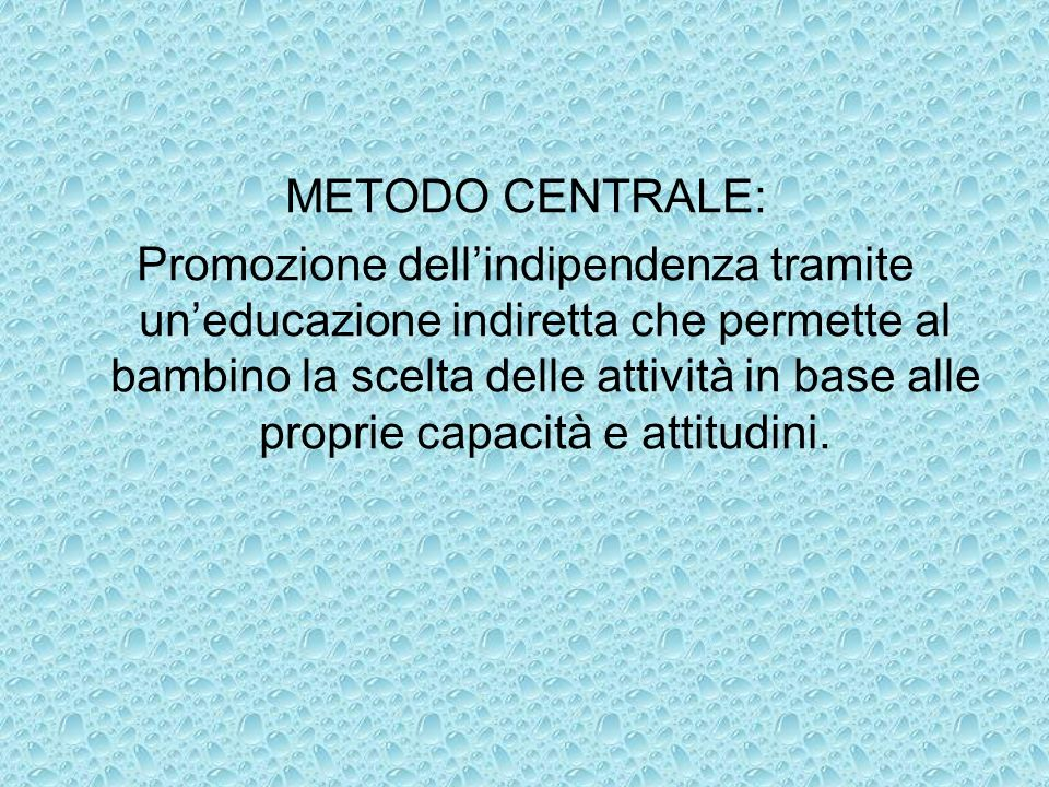 METODO CENTRALE: