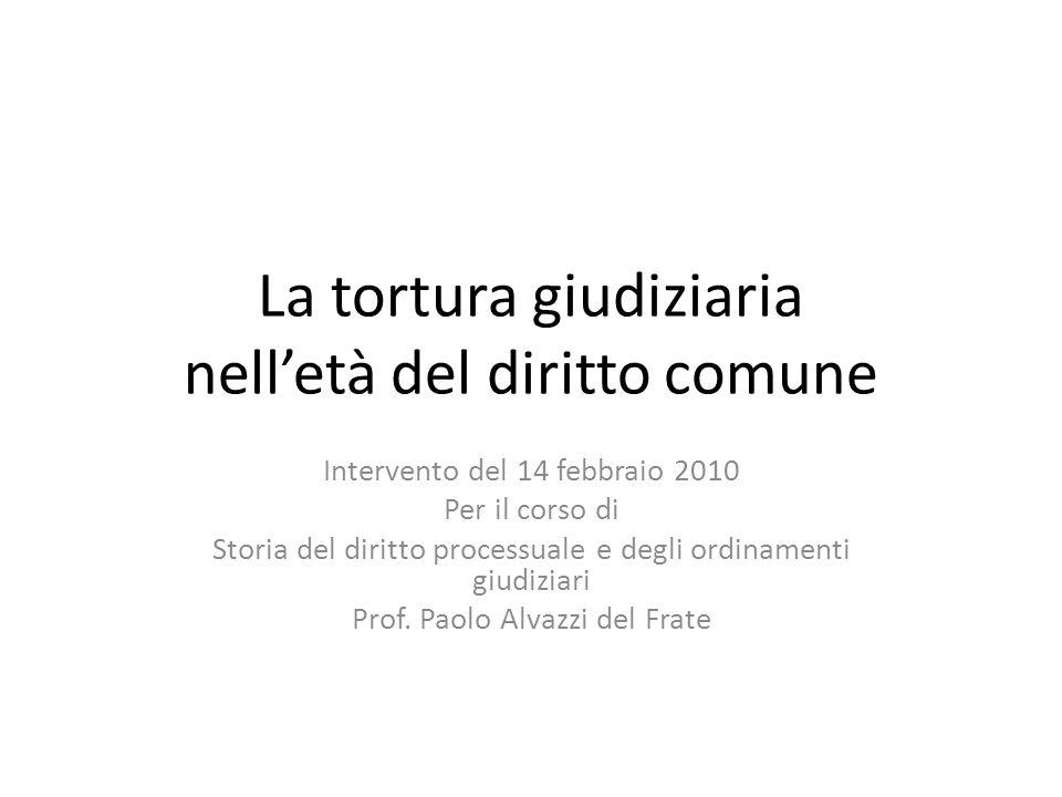 La tortura giudiziaria nell'età del diritto comune