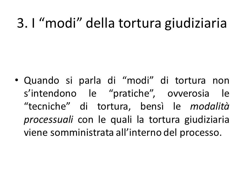3. I modi della tortura giudiziaria