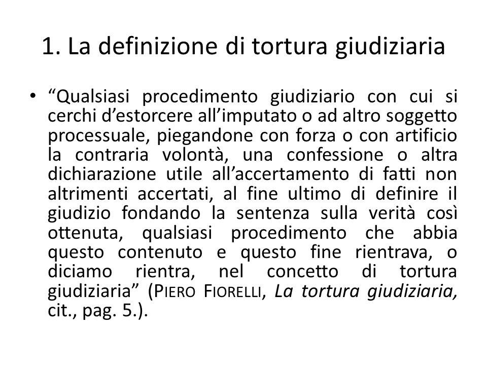 1. La definizione di tortura giudiziaria