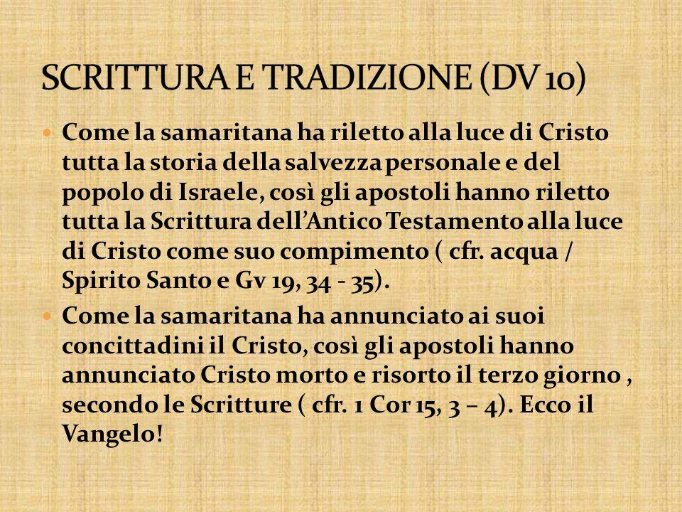 SCRITTURA E TRADIZIONE (DV 10)