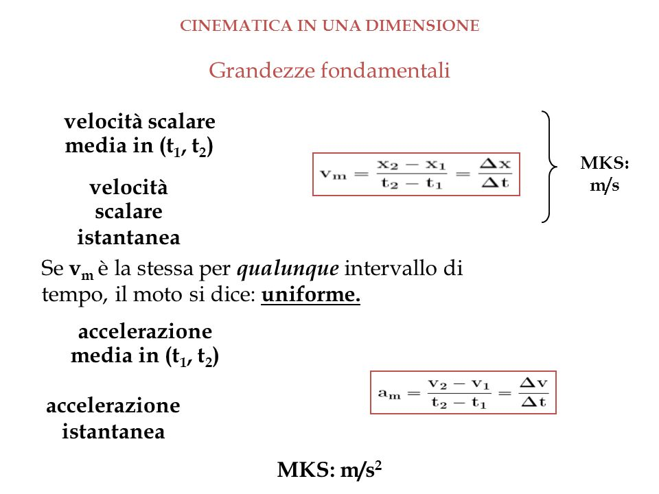 CINEMATICA IN UNA DIMENSIONE