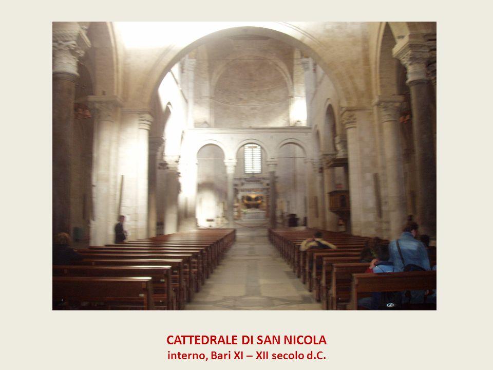 CATTEDRALE DI SAN NICOLA interno, Bari XI – XII secolo d.C.
